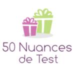 50 nuances de test